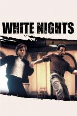 Nonton Streaming Download Drama White Nights (1985) gt Subtitle Indonesia