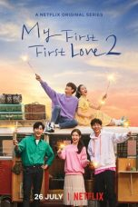 Nonton My First First Love S02 (2019) Subtitle Indonesia