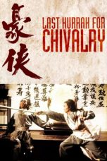 Nonton Streaming Download Drama Last Hurrah for Chivalry (1979) Subtitle Indonesia