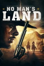 Nonton Streaming Download Drama No Man's Land (2019) Subtitle Indonesia