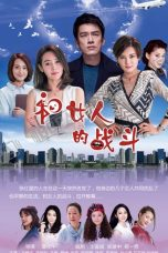 Nonton Love is the Source of Joy / Battle with Women (2019) Subtitle Indonesia
