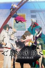 Nonton Streaming Download Drama Gatchaman Crowds (2013) Subtitle Indonesia