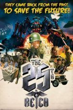 Nonton Streaming Download Drama The 25th Reich (2012) jf Subtitle Indonesia