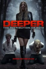 Nonton Deeper: The Retribution of Beth (2014) Subtitle Indonesia