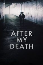 Nonton After My Death (2017) Subtitle Indonesia