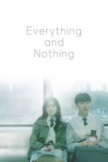 Nonton Streaming Download Drama Everything and Nothing (2019) Subtitle Indonesia