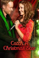 Nonton Catch a Christmas Star (2013) Subtitle Indonesia
