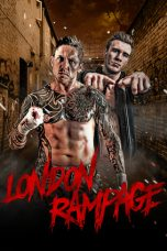 Nonton Streaming Download Drama London Rampage (2018) Subtitle Indonesia
