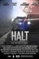 Nonton Streaming Download Drama Halt: The Motion Picture (2018) Subtitle Indonesia