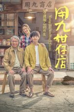 Nonton Streaming Download Drama Yong Jiu Grocery Store (2019) Subtitle Indonesia