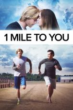 Nonton Streaming Download Drama 1 Mile to You (2017) gt Subtitle Indonesia