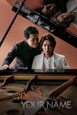 Nonton Streaming Download Drama When the Devil Calls Your Name (2019) Subtitle Indonesia
