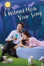 Nonton Streaming Download Drama I Wanna Hear Your Song (2019) Subtitle Indonesia