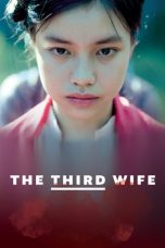 Nonton Streaming Download Drama The Third Wife (2019) jf Subtitle Indonesia