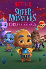 Nonton Streaming Download Drama Super Monsters Furever Friends (2019) Subtitle Indonesia