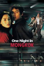 Nonton Streaming Download Drama One Nite in Mongkok (2004) jf Subtitle Indonesia