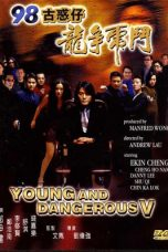 Nonton Young and Dangerous 5 (1998) gt Subtitle Indonesia