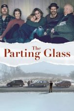 Nonton The Parting Glass (2018) Subtitle Indonesia