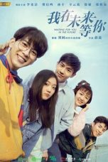 Nonton Waiting for You in the Future (2019) Subtitle Indonesia