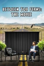 Nonton Between Two Ferns: The Movie (2019) Subtitle Indonesia