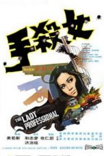 Nonton Streaming Download Drama The Lady Professional (1971) Subtitle Indonesia
