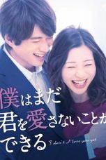 Nonton I Don't Love You Yet (2019) Subtitle Indonesia