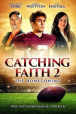 Nonton Catching Faith 2: The Homecoming (2019) gt Subtitle Indonesia