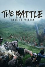 Nonton The Battle: Roar to Victory (2019) Subtitle Indonesia