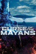 Nonton Streaming Download Drama Curse of the Mayans (2017) Subtitle Indonesia