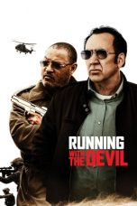 Nonton Running with the Devil (2019) Subtitle Indonesia
