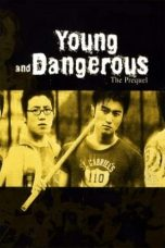 Nonton Streaming Download Drama Young and Dangerous: The Prequel (1998) gt Subtitle Indonesia