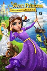 Nonton Streaming Download Drama The Swan Princess: Princess Tomorrow, Pirate Today! (2016) Subtitle Indonesia