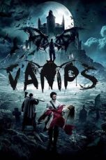 Nonton Streaming Download Drama Vamps (2017) Subtitle Indonesia