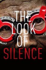 Nonton The Look of Silence (2014) gt Subtitle Indonesia