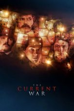 Nonton Streaming Download Drama The Current War (2019) Subtitle Indonesia