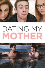 Nonton Dating My Mother (2017) gt Subtitle Indonesia