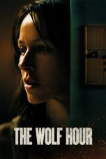 Nonton The Wolf Hour (2019) Subtitle Indonesia