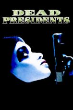 Nonton Streaming Download Drama Dead Presidents (1995) gt Subtitle Indonesia