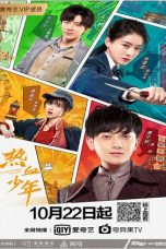 Nonton Streaming Download Drama Hot Blooded Youth (2019) Subtitle Indonesia