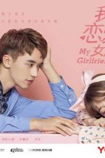 Nonton Streaming Download Drama My Girlfriend (2019) Subtitle Indonesia