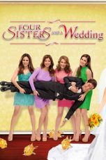 Nonton Four Sisters and a Wedding (2013) Subtitle Indonesia