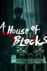 Nonton Streaming Download Drama A House of Blocks (2017) Subtitle Indonesia