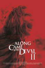 Nonton Along Came the Devil 2 (2019) Subtitle Indonesia