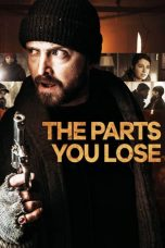 Nonton The Parts You Lose (2019) Subtitle Indonesia