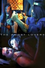 Nonton The Ghost Lovers (1974) gt Subtitle Indonesia