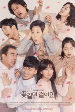 Nonton Streaming Download Drama Unasked Family / Down the Flower Path (2019) Subtitle Indonesia