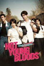 Nonton Hot Young Bloods (2014) gt Subtitle Indonesia