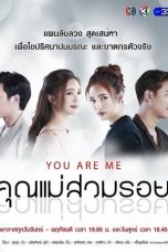 Nonton Streaming Download Drama Khun Mae Suam Roy / You Are Me (2018) Subtitle Indonesia