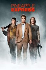 Nonton Pineapple Express (2008) Subtitle Indonesia