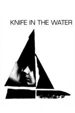 Nonton Knife in the Water (1962) gt Subtitle Indonesia